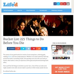 Bucket List: 225 Things to Do Before You Die | Lifed