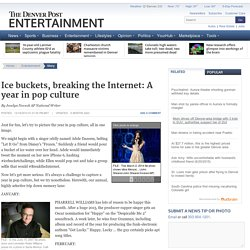 Ice buckets, breaking the Internet: A year in pop culture