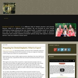 Preparing for Dental Implants: What to Expect