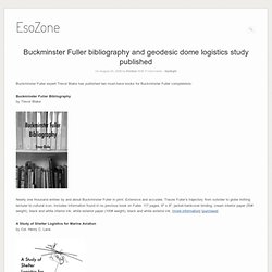 Buckminster Fuller bibliografía y cúpula geodésica estudio publicado logística «EsoZone