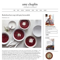 Buckwheat beet soup with spicy horseradish - Amy Chaplin