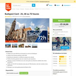 Budapest Card - 24, 48 ou 72 heures