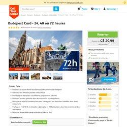 Budapest Card - 24, 48 ou 72heures