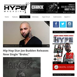 "» Hip Hop Star Joe Budden Releases New Single ""Broke;"""