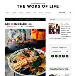 Buddha's Delight (Lo Han Jai) - The Woks of Life
