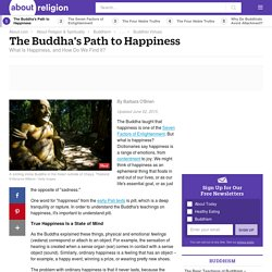 The Buddha's Path to Happiness - An Introduction