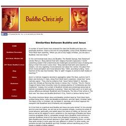 Buddha-Christ.info: Jesus and Buddha: Numerous Similarities