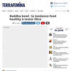 Buddha bowl : la tendance food healthy à tester illico