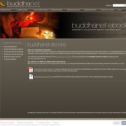 s Buddhist eBook Library: General Buddhism, Meditation, Theravada and Mahayana Texts, History and Art.