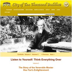 City of 10,000 Buddhas - Listen to Yourself: Think Everything Over, Volume 2