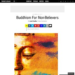 Buddhism For Non-Believers