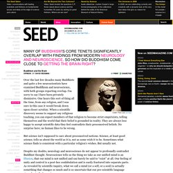 Buddhism and the Brain ? SEEDMAGAZINE.COM