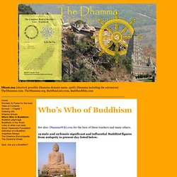 Who's Who in Buddhism, the list of Buddhist figures - The Dhamma - thedhamma.com