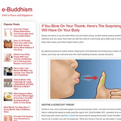 e-Buddhism: If You Blow On Your Thumb, Here's The Surprising Effect It Will Have On Your Body