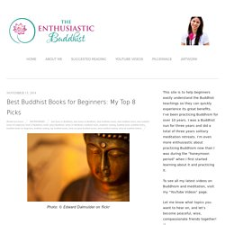 Best Buddhist Books for Beginners: My Top 8 Picks