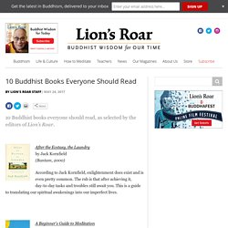 10 Buddhist Books Everyone Should Read - Lion's Roar