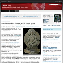 Buddhist 'Iron Man' found by Nazis is from space