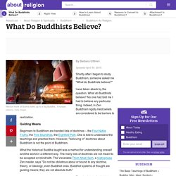 What do Buddhists believe - Beliefs of Buddhism