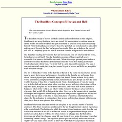 What Buddhists Believe - The Buddhist Concept of Heaven and Hell