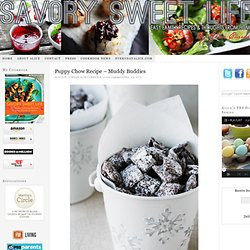 Puppy Chow Recipe | Muddy Buddies