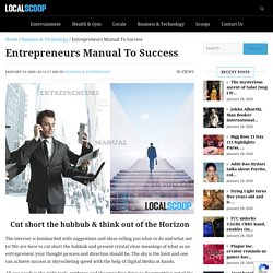 Are You A Budding Entrepreneur? Get the Manual to Success