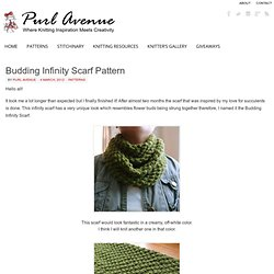 Budding Infinity Scarf Pattern Purl Avenue