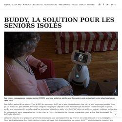 BUDDY le robot compagnon pour les seniors seuls ou isolés