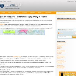 BuddyFox review – Instant messaging finally in Firefox