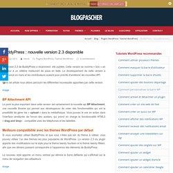 BuddyPress : nouvelle version 2.3 disponible pour WordPress
