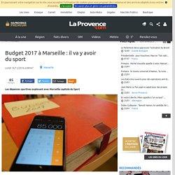 Budget 2017 à Marseille : il va y avoir du sport