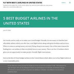 5 BEST BUDGET AIRLINES IN THE UNITED STATES