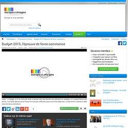 Budget 2015, l'épreuve de force commence - Europe en images