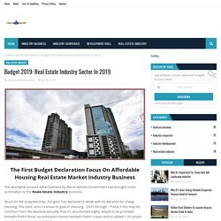Budget 2019: Real Estate Industry Sector In 2019
