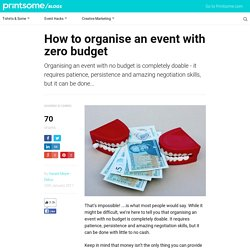 Zero Budget Events: How to Organise an Awesome One