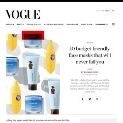 Face Pack For Glowing Skin - Best Face Masks Under Rs 1000 at Vogue India