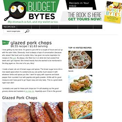 glazed pork chops $6.55 recipe / $1.63 serving