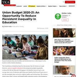 Union Budget 2020: Ways To Reduce Inequality In Education