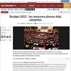 Conjoncture : Budget 2013 : les mesures phares déjà adoptées