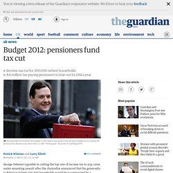 Budget 2012: pensioners fund tax cut