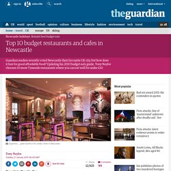 Top 10 budget restaurants and cafes in Newcastle