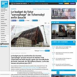 """Le budget du futur """"sarcophage"""" de Tchernobyl enfin bouclé"""