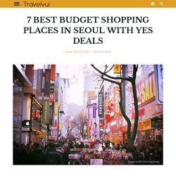 cheap shopping places in seoul - Travelvui