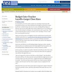 Budget Cuts+Teacher Layoffs=Larger Class Sizes