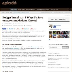 Budget Travel 101: 8 Ways To Save on Accommodations Abroad