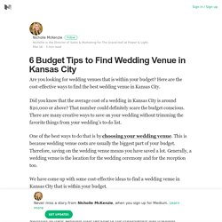6 Budget Tips to Find Wedding Venue in Kansas City