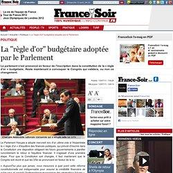"""La """"règle d'or"""" budgétaire adoptée par le Parlement"""