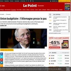 Union budgétaire : l'Allemagne presse le pas
