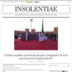 L'Arabie saoudite au bord du précipice budgétaire! Et si les prix du pétrole augmentaient?