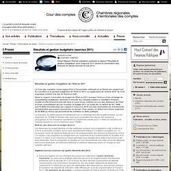 Résultats et gestion budgétaire (exercice 2011) / Communiqués de presse / Presse / Accueil