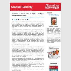 Arnaud Parienty » Blog Archive » Comment en est-on arrivé là ? (III) La politique budgétaire neutralisée